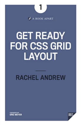 Get Ready for CSS Grid Layout - Rachel Andrew