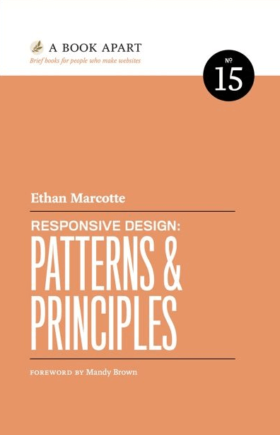 Responsive Design: Patterns & Principles - Ethan Marcotte